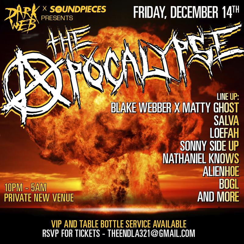 Dark Web x SoundPieces Presents ... The Apocalypse