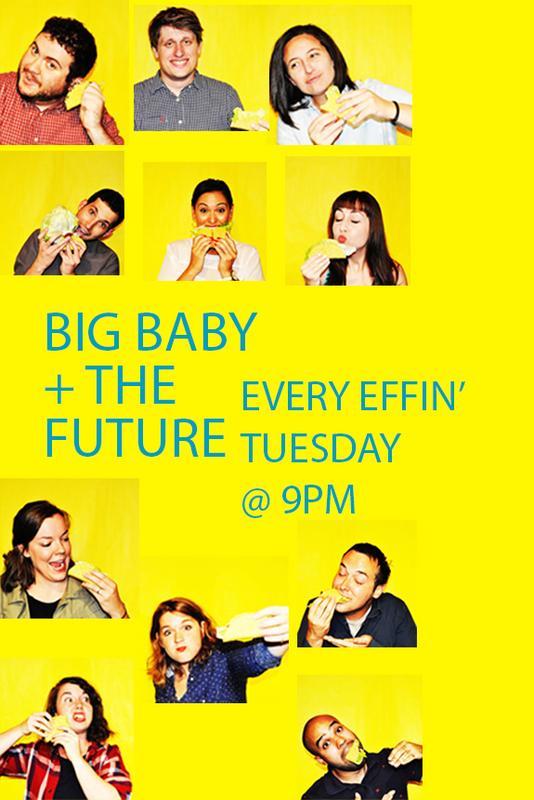 Big Baby + The Future