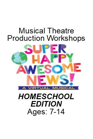 Musical Theatre Production Workshop (HOMESCHOOL)
