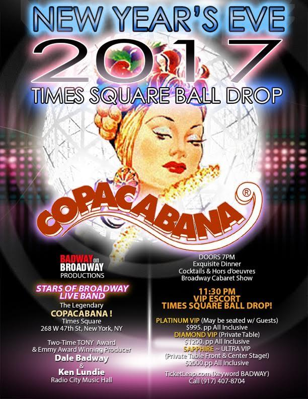 COPACABANA NEW YEAR'S EVE 2018 ~ BROADWAY ROYALE !