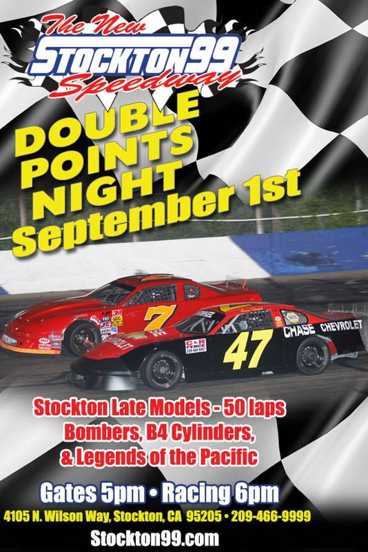 September 1, 2018 - DOUBLE POINTS NIGHT - Stockton Late Models 50 laps, Bombers, B4 Cylinders &  Legends of the Pacific