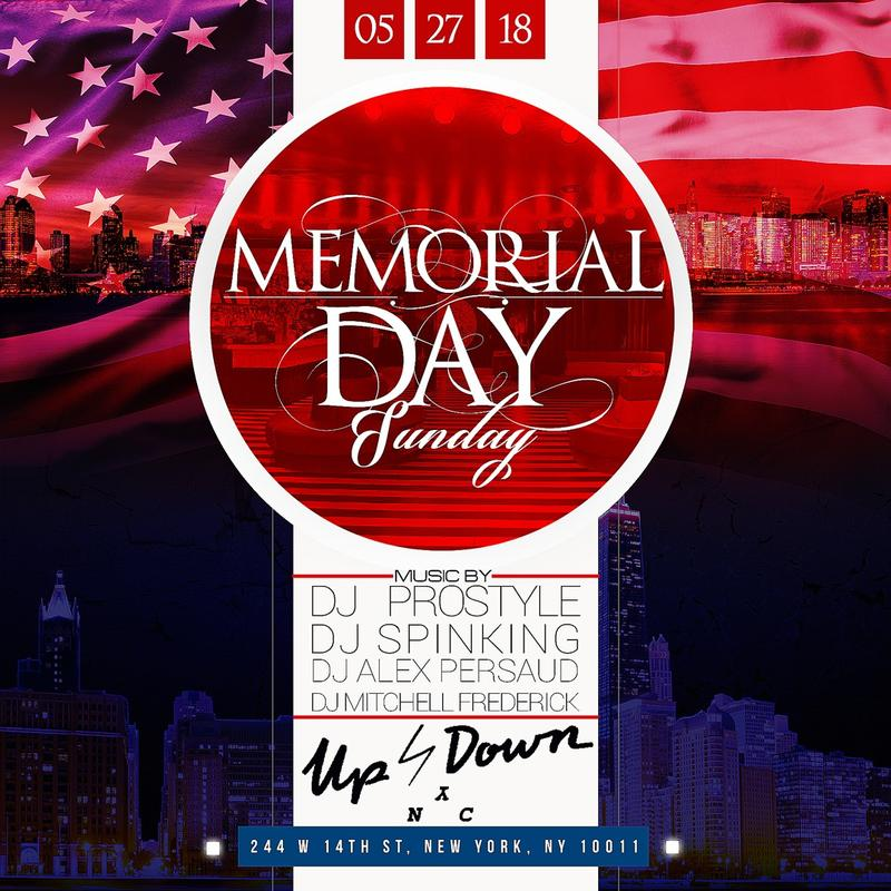 Memorial Day Sunday DJ Prostyle Live At Up & Down