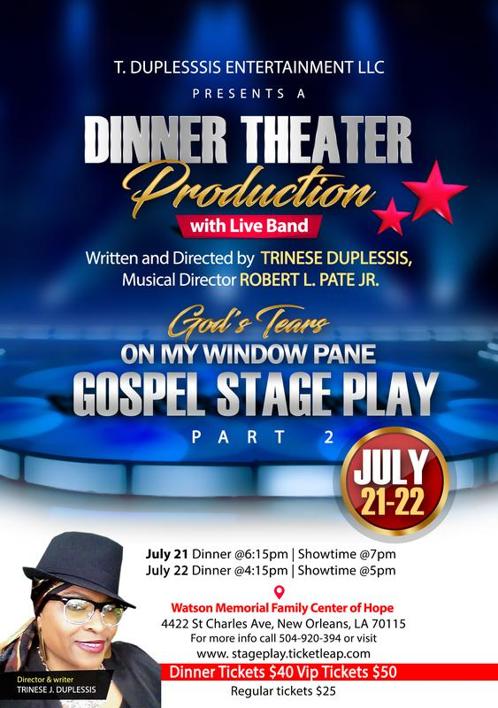 Dinner Theater God's Tears on my Window Pane Stage Play Part 2