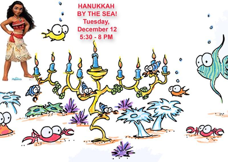 Hanukkah by the Sea - Tuesday, December 12