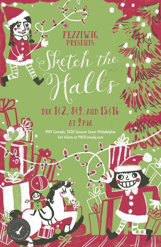 "Sketch Comedy: Fezziwig Presents ""Sketch The Halls"""