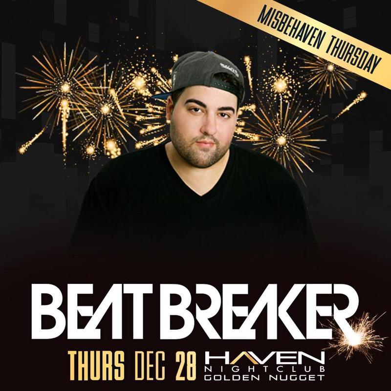 Beatbreaker @ Haven Nightclub AC Thursday Dec 28th