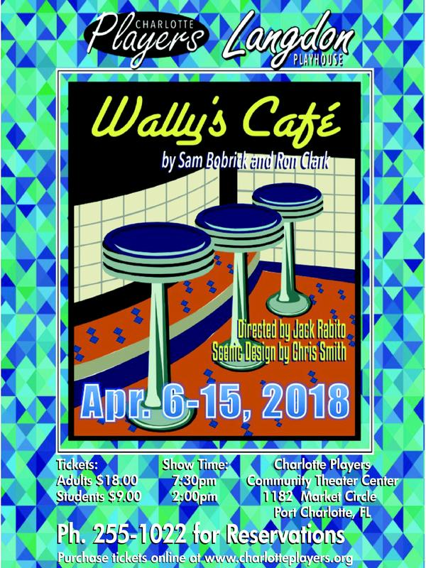 Wally's Cafe by Sam Bobrick and Ron Clark