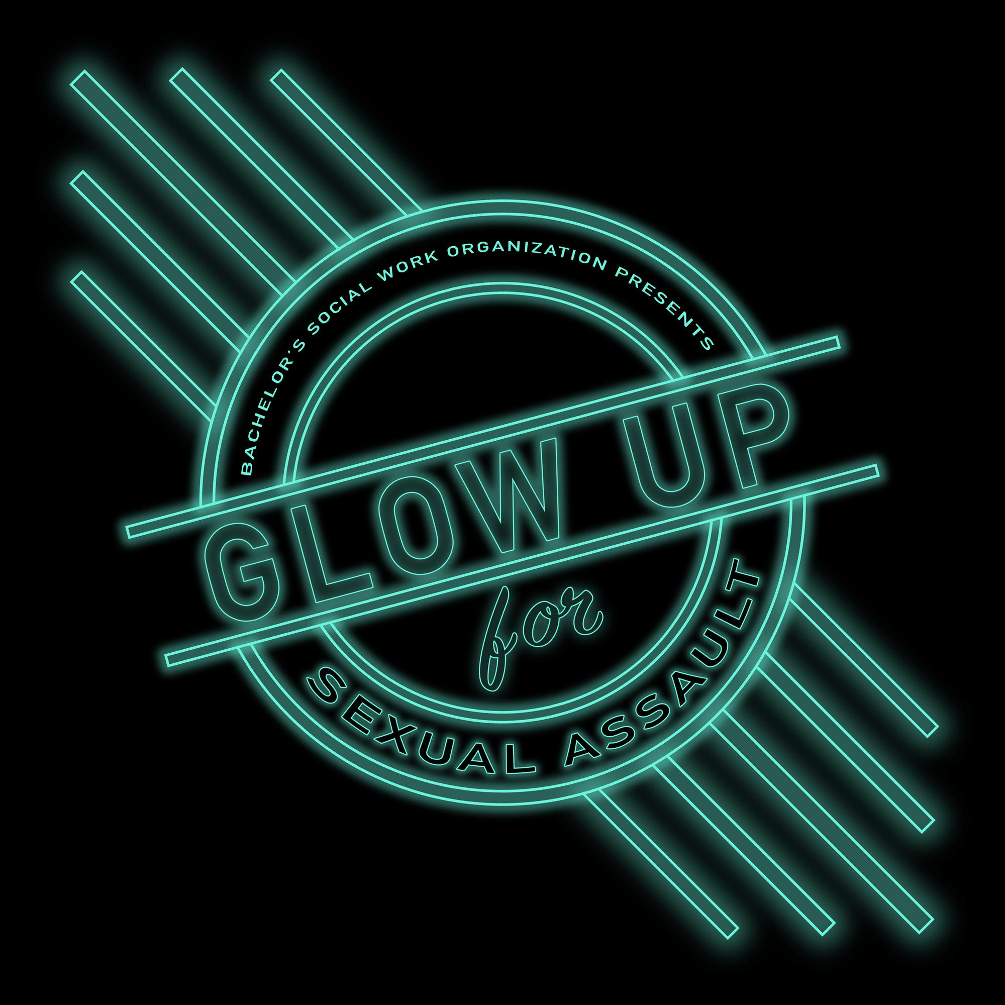 Glow Up for Sexual Assault Awareness DONATIONS