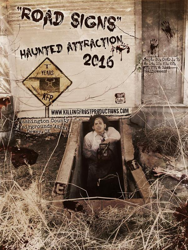 "Killing Frost Productions Presents ""Road Signs"" Haunted Attraction 2016."