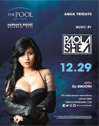 Free Admission Friday w/ DJ Paola Shea @ Harrahs Pool AC Dec 29th AK