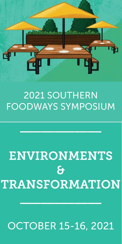 2021 Southern Foodways Symposium