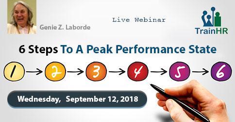 Webinar on  6 Steps To A Peak Performance State