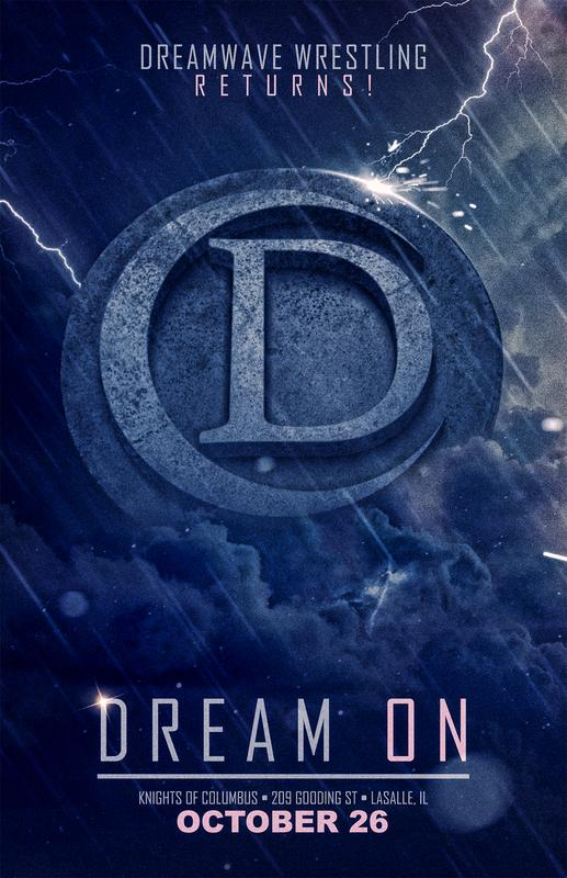 "DREAMWAVE Wrestling: ""Dream On"""