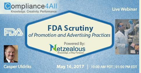 FDA Scrutiny of Promotion and Advertising - 2017