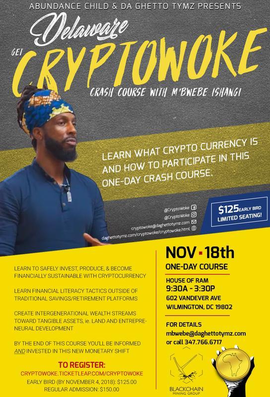 Wilmington, DE! Get #Cryptowoke with M'Bwebe Ishangi!