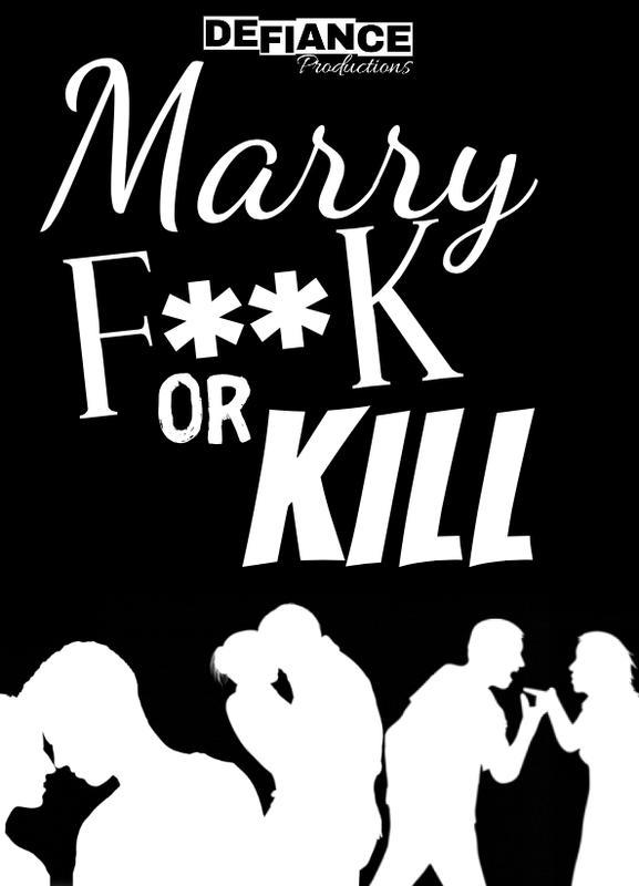 Marry F*** or Kill