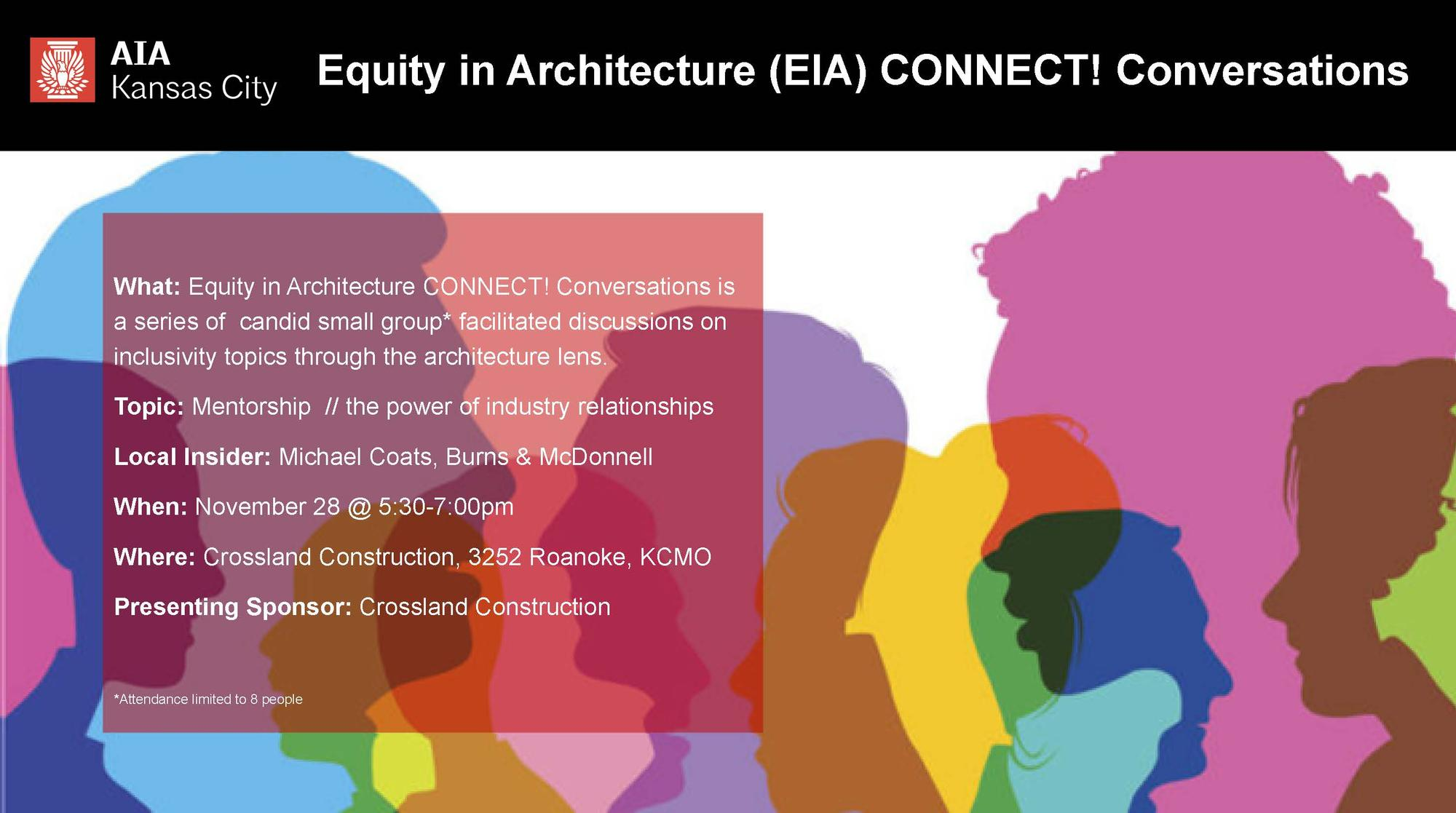 Equity in Architecture CONNECT! Conversations: Mentorship // the power of industry relationships