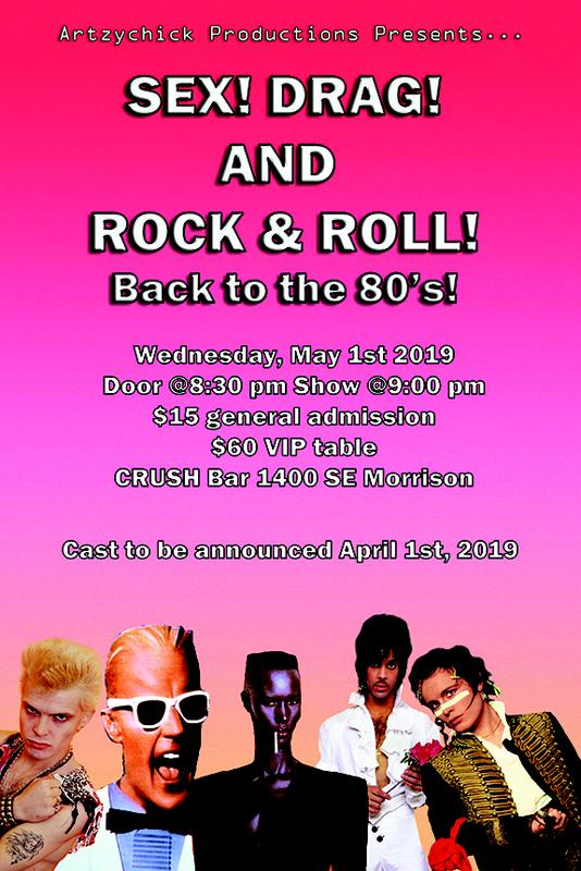 Sex! Drag! And Rock & Roll! Back to the 80's!