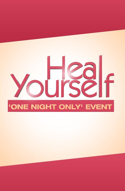"4th Annual Heal Yourself - ""One Night Only"" FREE Community Event"