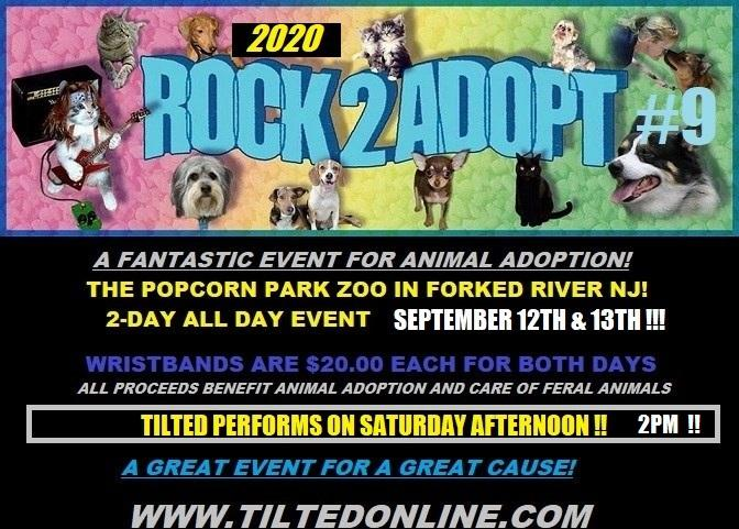 ROCK2ADOPT '20  ALL PROCEEDS BENEFIT ANIMAL ADOPTION-2 DAY WRISTBANDS WILL BE LEFT AT ENTRANCE!