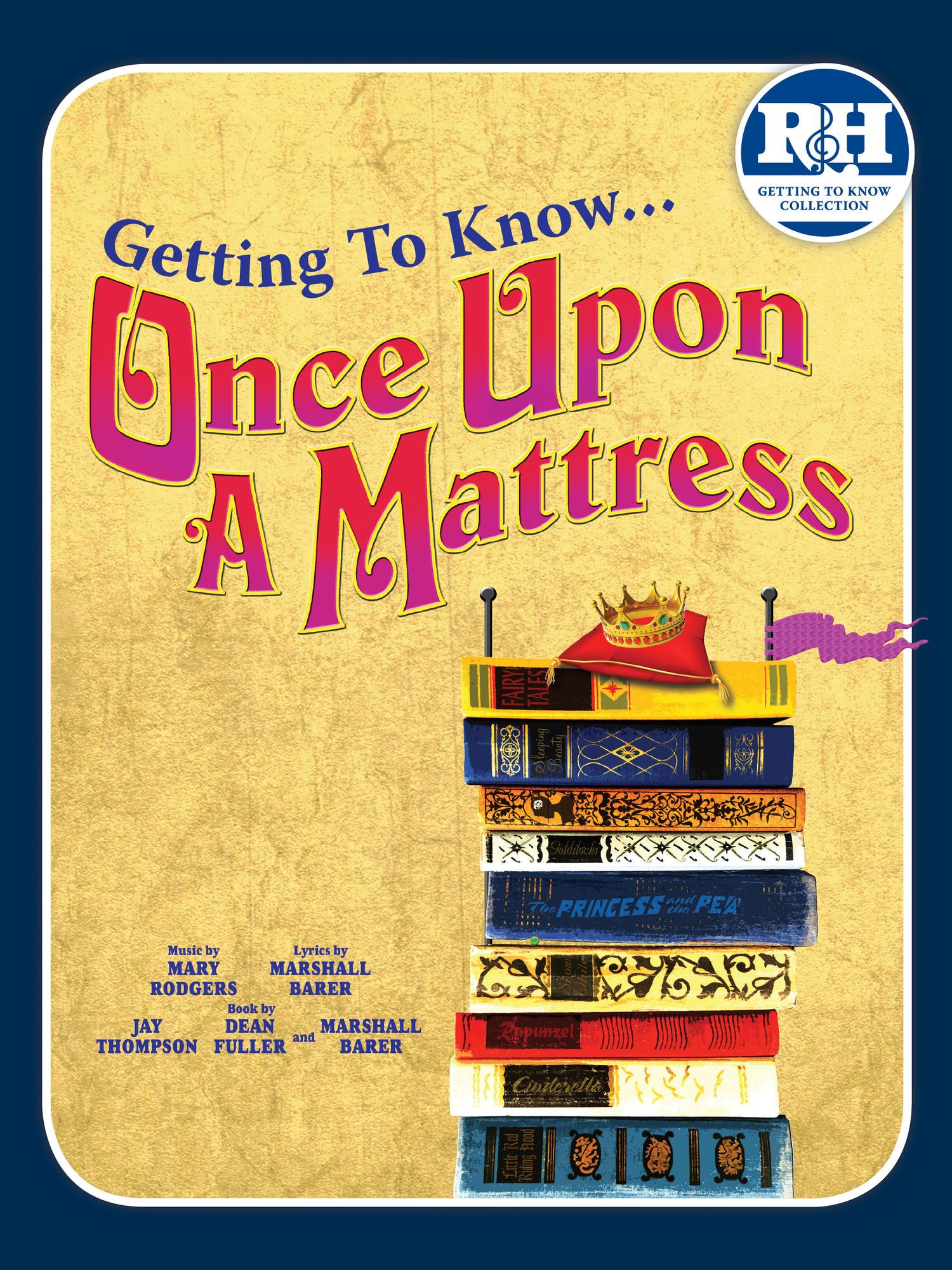 Once Upon A Mattress - Getting To Know You Collection