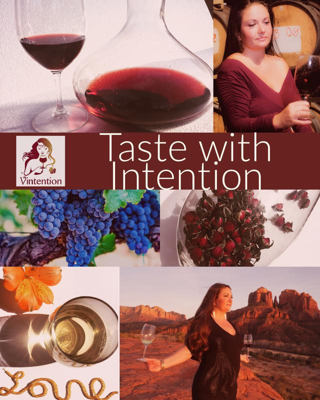 Taste with Intention~ Wine Semninar