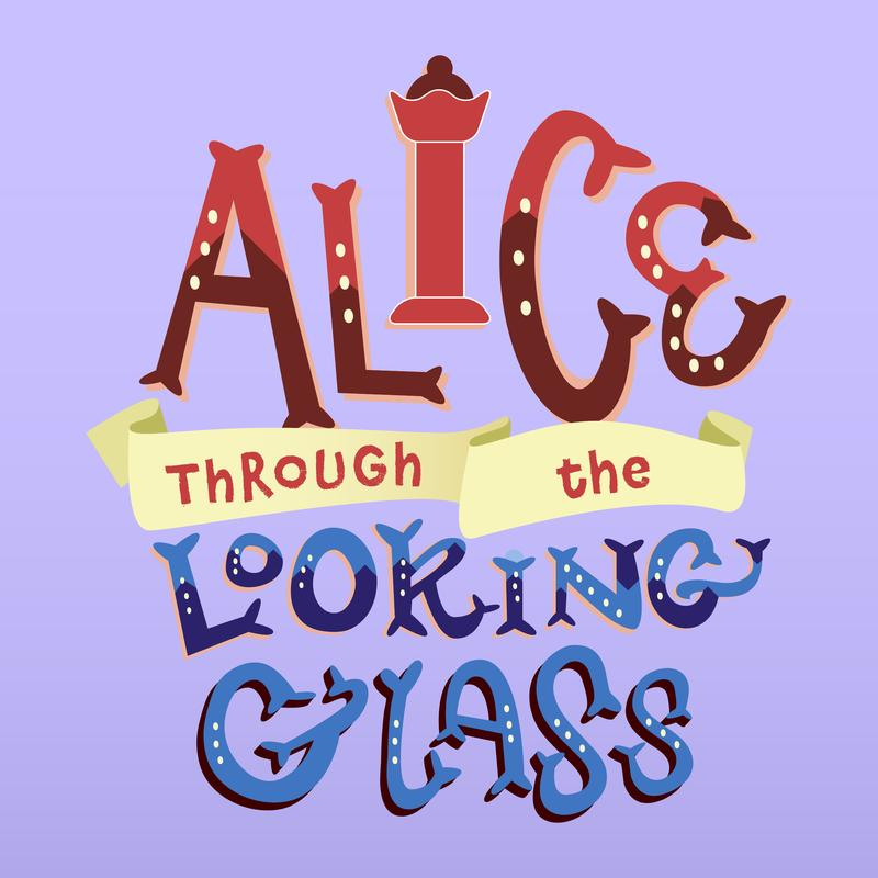 Alice Through The Looking Glass - Our 6th Annual Student Production at All An Act Theatre