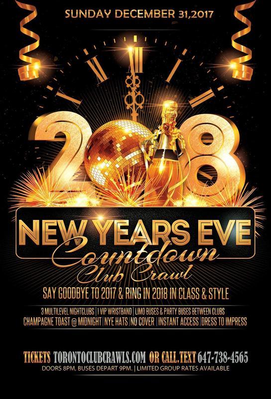 Toronto New Years Eve Club Crawl: Countdown to 2018