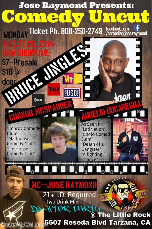 "Jose Raymond Presents ""Comedy Uncut""- The Little Rock"