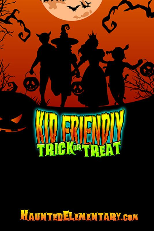 Kid Friendly Trick-or-Treat (Special 4 Day Event 5pm-7pm )