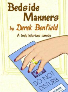 Bedside Manners at the Erie Station Dinner Theatre