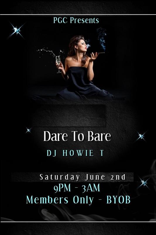 Saturday 6/2 PGC's Sexy Dare To Bare!!