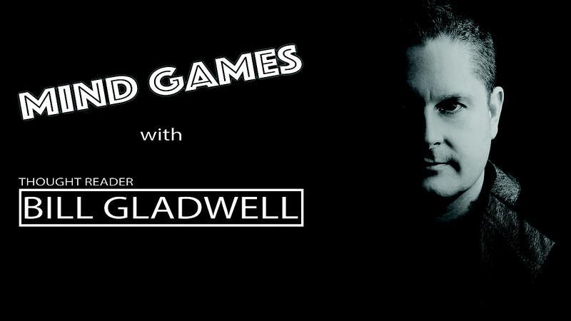Mind Games with Bill Gladwell - Mar. 14, 15