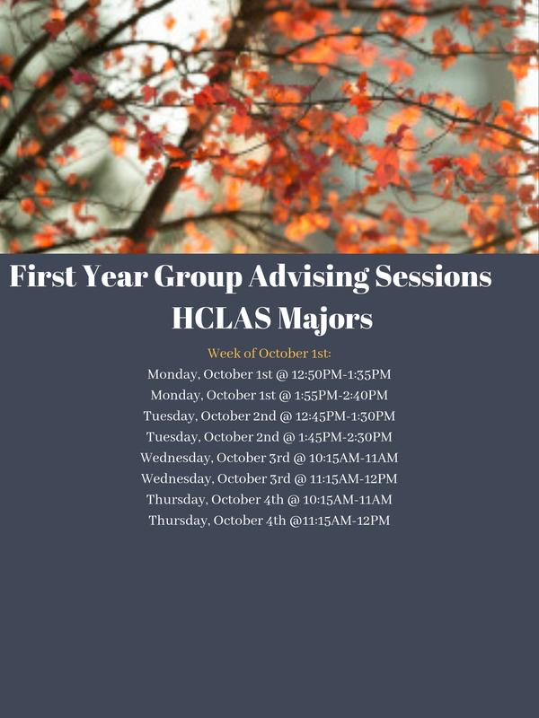 First Year Group Advising: HCLAS