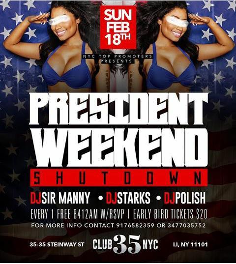 Presidents Day Weekend Shutdown At Club 35 NYC