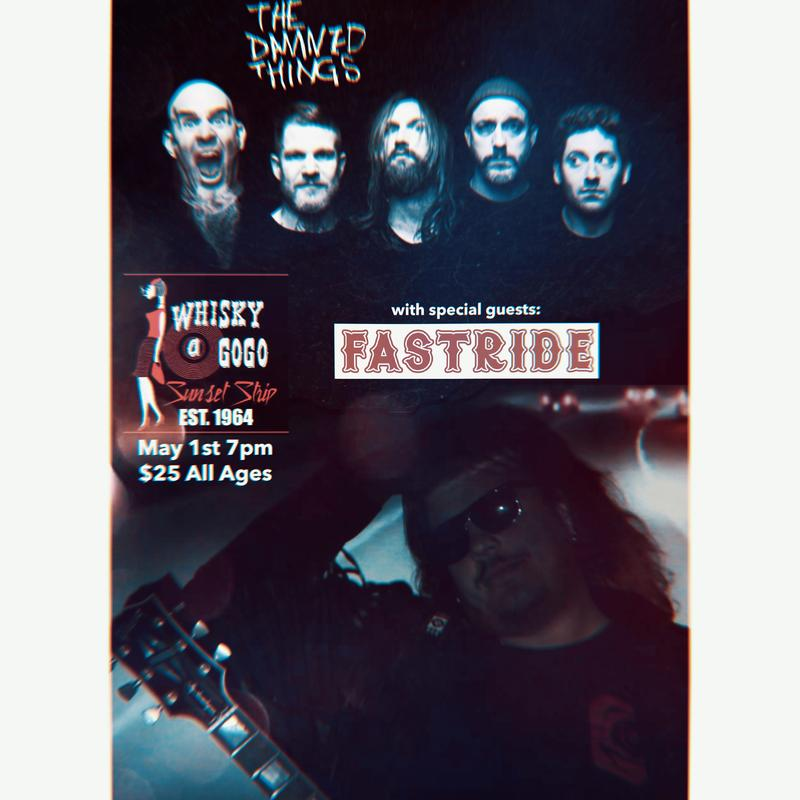 The Damned Things w/ Special Guests FASTRIDE