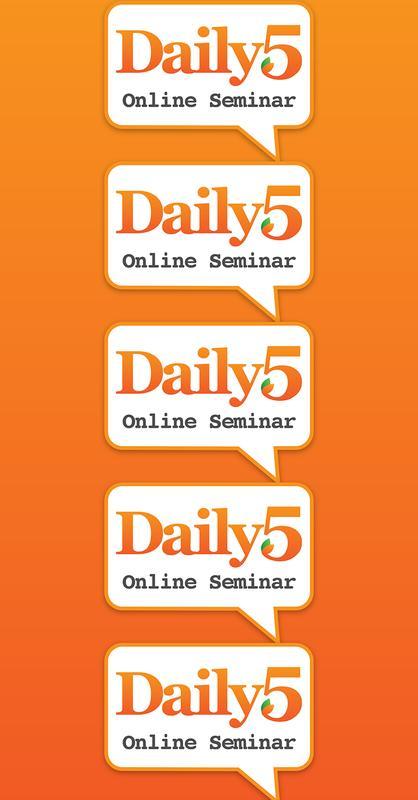 Online Seminar - Daily 5: 3/27/16 - 4/23/16