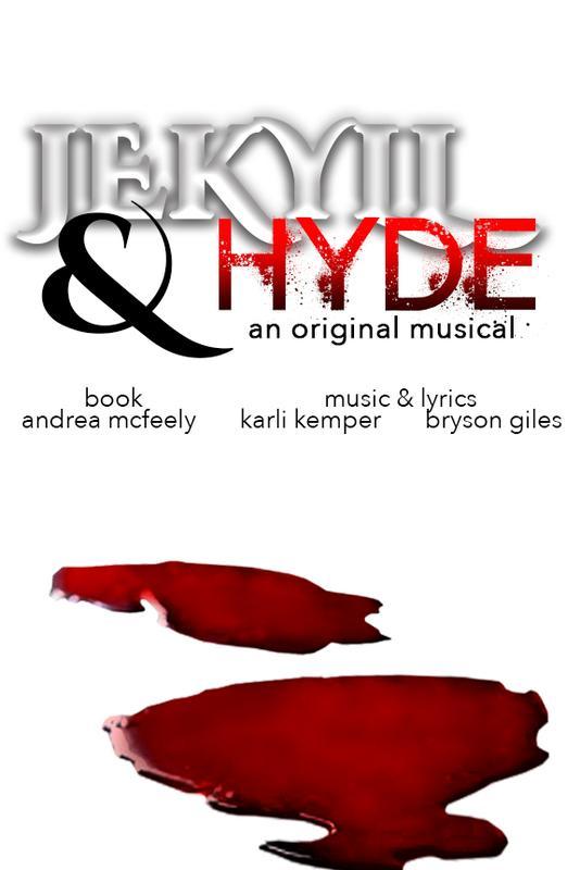 Jekyll and Hyde (An Original Musical)
