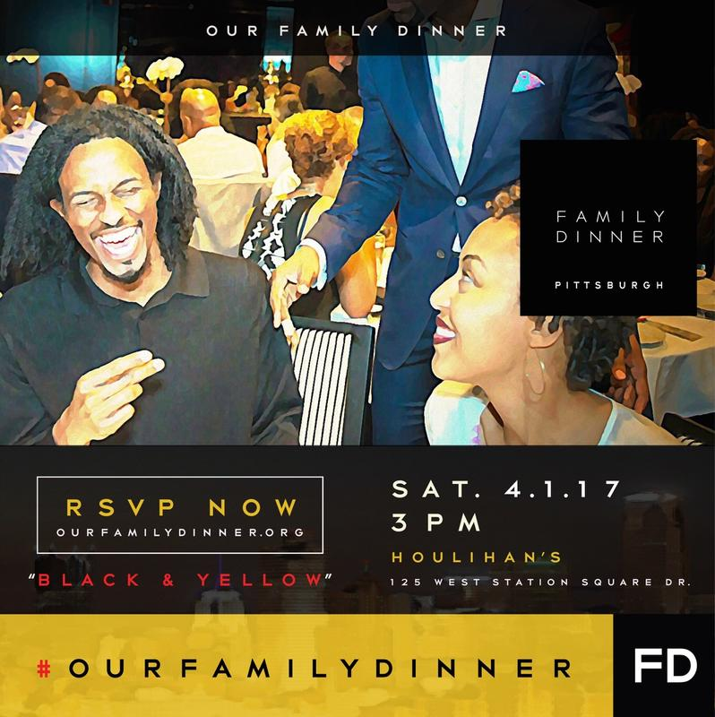 "Our Family Dinner Pittsburgh | ""Black & Yellow"" 
