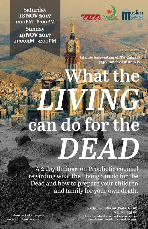 Ilm Intensive 19: What the Living can do for the Dead