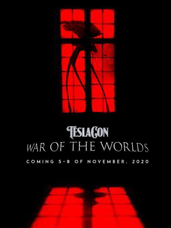 TeslaCon 11: WAR OF THE WORLDS