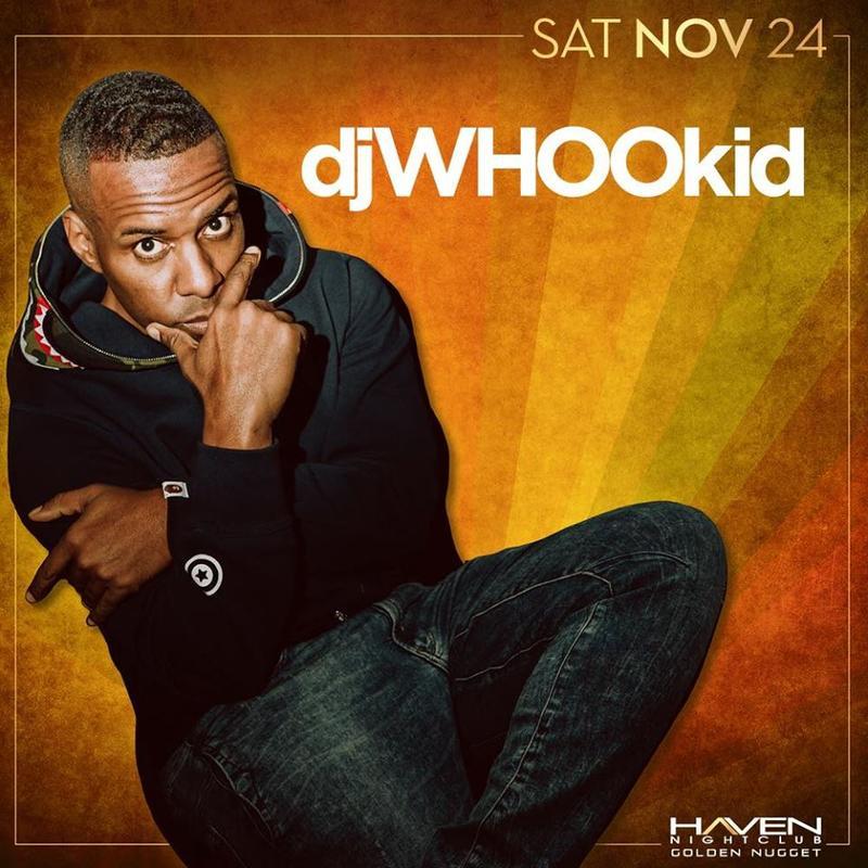DJ Whoo Kid @ Haven Nightclub AC Nov 24