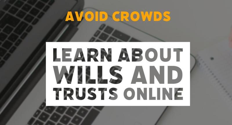 Webinar: Learn About Wills & Trusts Online in El Segundo