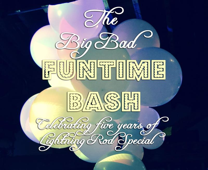 The Big Bad Funtime Bash