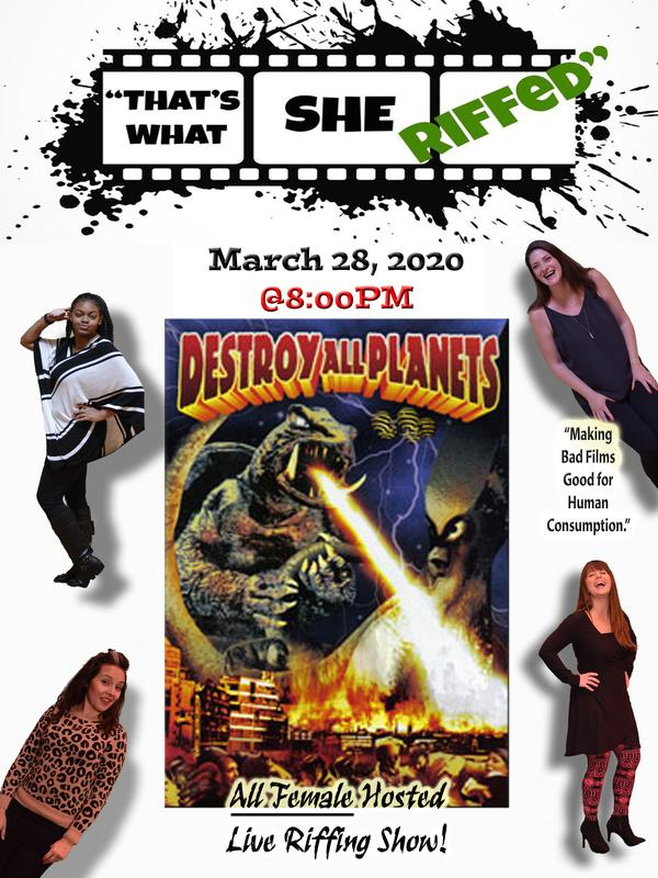 """""""That's What She RIFFED"""" Presents DESTROY ALL PLANETS"""