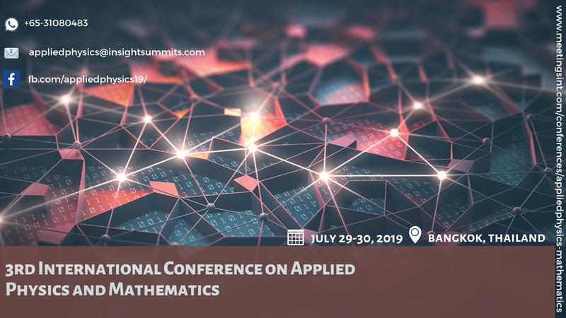 3rd International Conference on Applied Physics and Mathematics