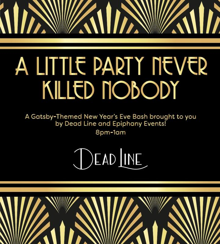 A Little Party Never Killed Nobody ~ New Years Eve Bash at Dead Line