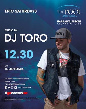 DJ Toro @ Harrahs Pool AC Saturday Dec 30th AK