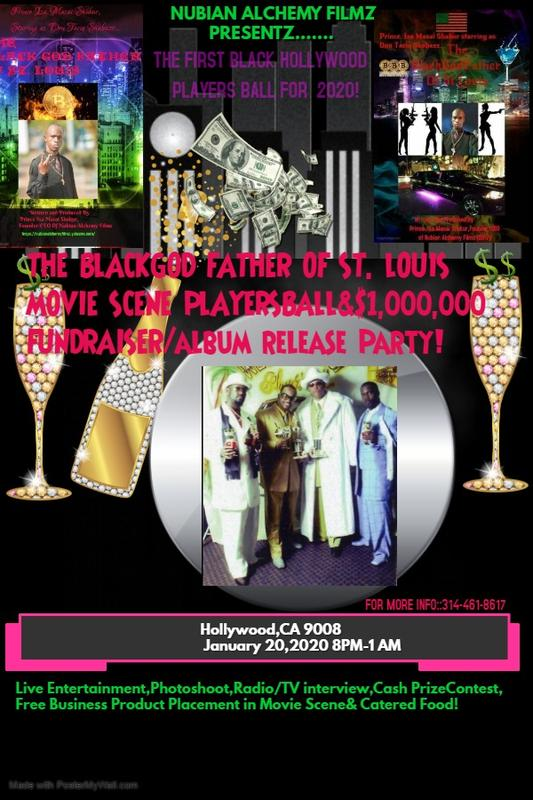 The Black God Father of St. Louis Movie Scene Players Ball&1 Million Dollar Fundraiser/AlbumReleaseParty