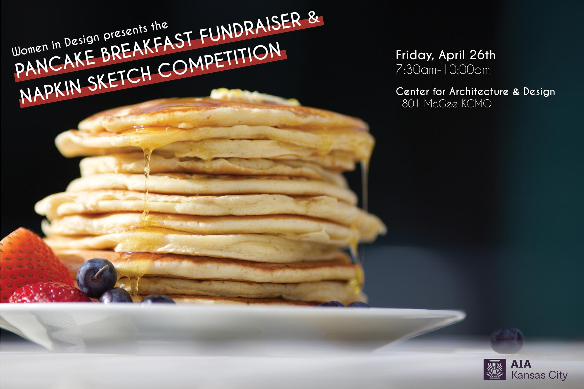 Women in Design Presents:Pancake Breakfast Fundraiser & Napkin Sketch Competition
